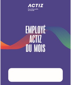 Affiches pour l'employé ACTIZ du mois